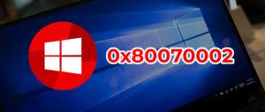 Исправление ошибки 0x80070002 в Windows 10